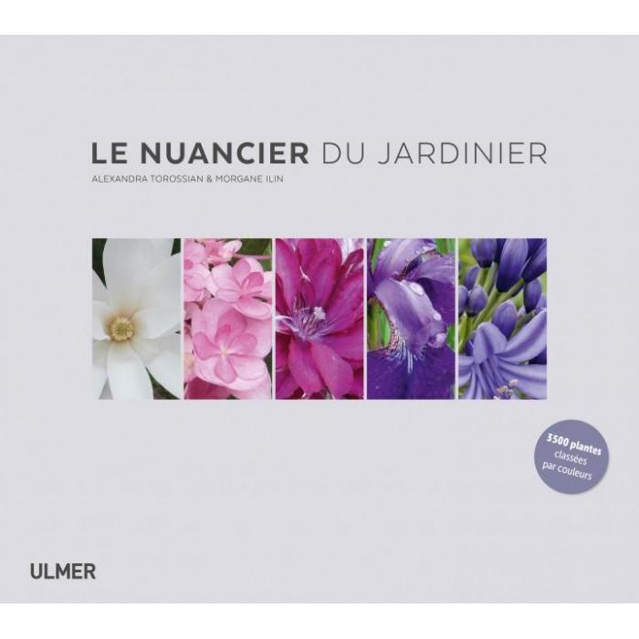 Livre - Le Nuancier du Jardinier éditions Ulmer